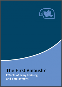 The First Ambush? Effects of army training and employment